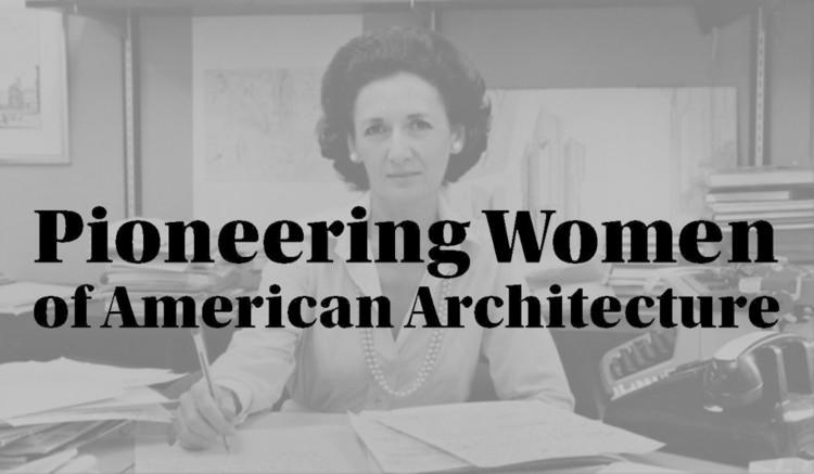 אתר אינטרנט המתקן את העוול שההיסטוריה עשתה לנשים אדריכליות